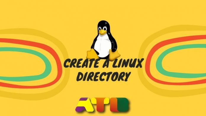 Create Linux Directory