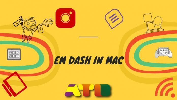 Em Dash Mac