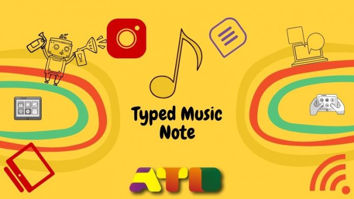 Typed Music Note
