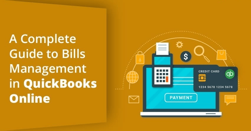 A Complete Guide to Bills Management in QuickBooks Online