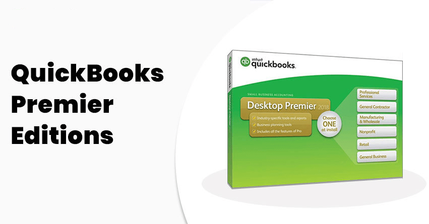 Comparing QuickBooks Premier Editions - Learn & Support