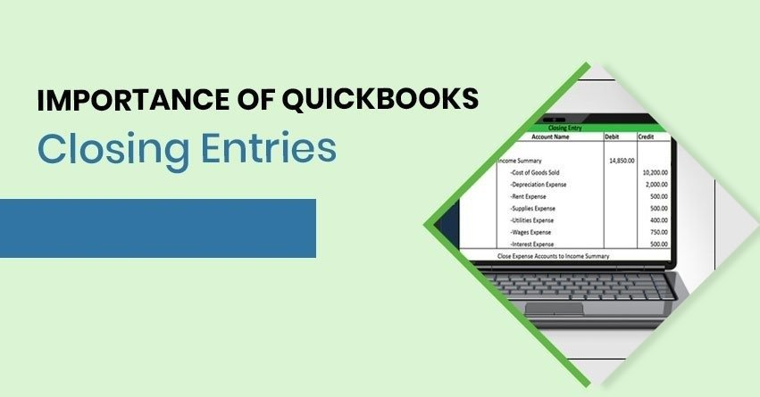 Complete Guide to QuickBooks Closing Entry