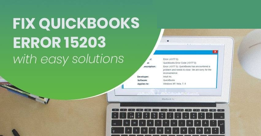 Fix QuickBooks Error 15203 with easy solutions
