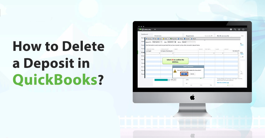 How to Delete a Deposit in QuickBooks?