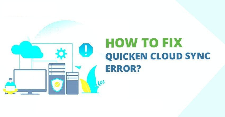 How to Fix Quicken Cloud Sync Errors?