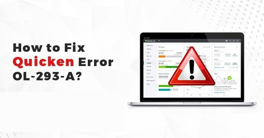 How to Fix Quicken Error OL-293-A?
