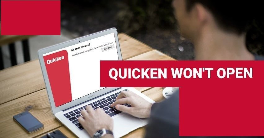 How to Fix Quicken won't open after update error?