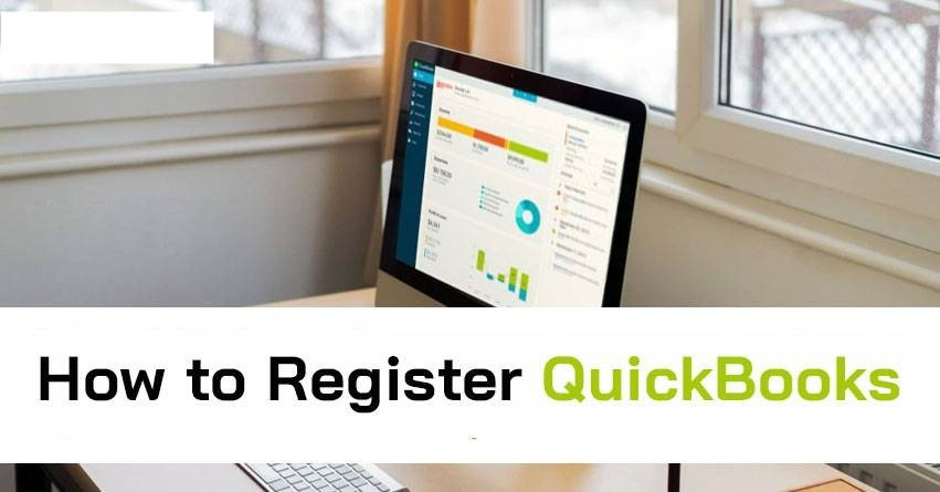 How to Register QuickBooks? (Essential Steps)