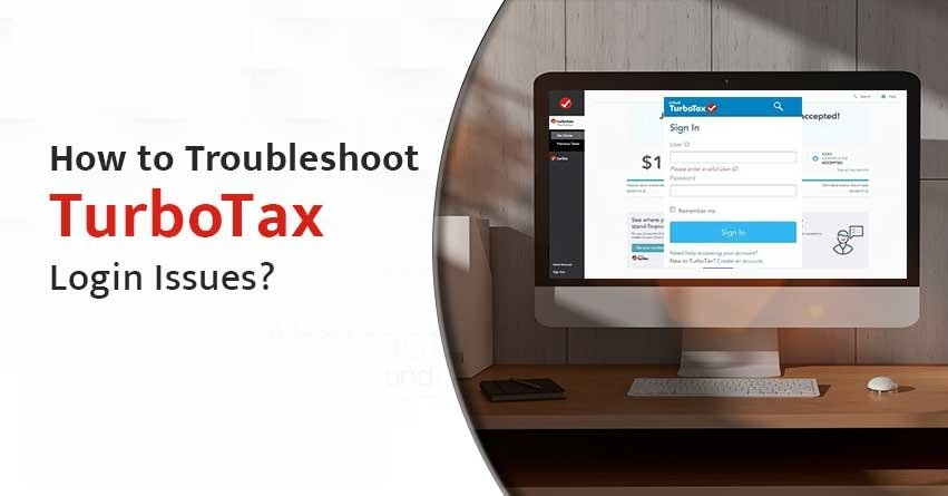 How to Troubleshoot TurboTax Login Issues?