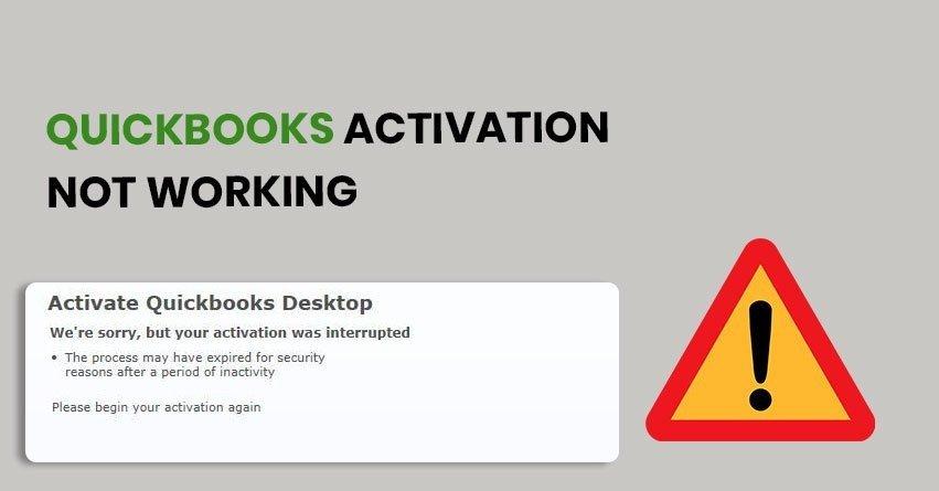 QuickBooks Activation Not Working - Resolving Methods