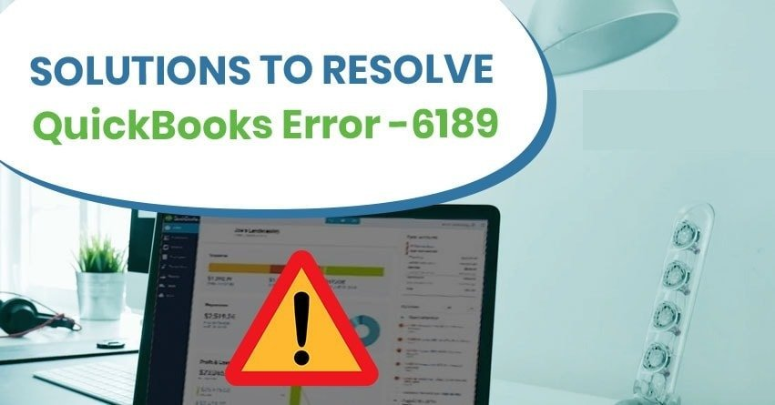 QuickBooks Error 6189 816 - Fix Support Solutions
