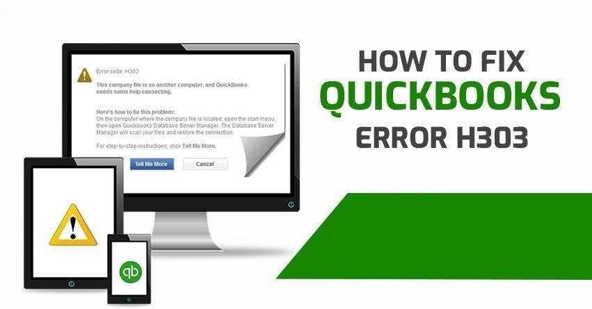 QuickBooks Error H303 - Solutions to Fix (Quick Support)