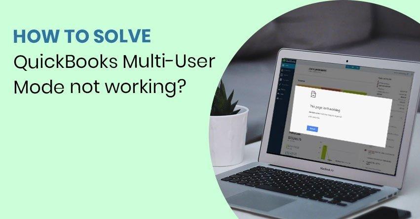 QuickBooks Multi User Mode not working
