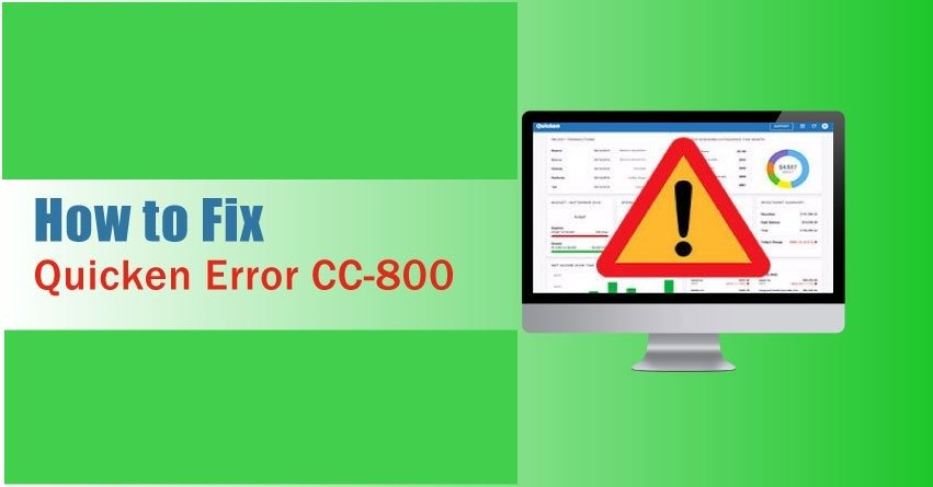 Quicken Error CC-800 - Step by Step Solutions to Fix (Guide & Help)
