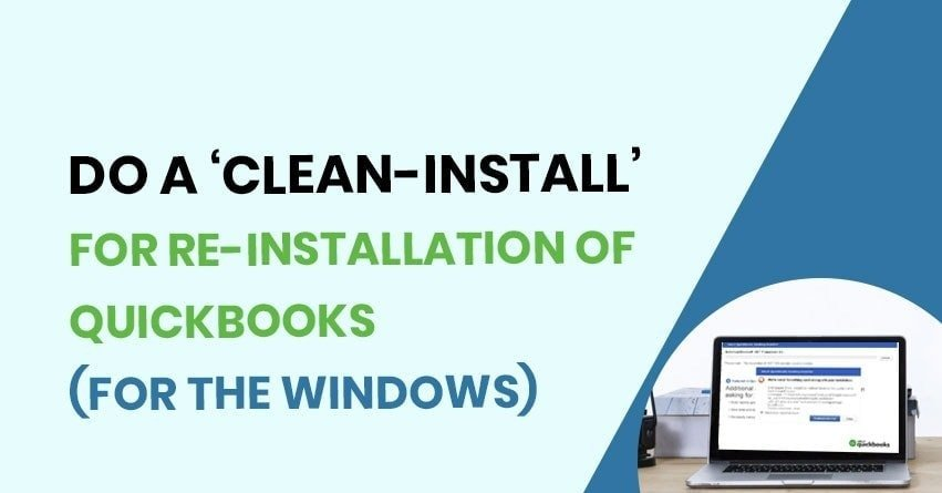Reinstall QuickBooks for Windows using QuickBooks Clean Install Tool