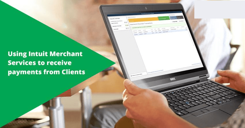 Using Intuit Merchant Services to receive payments from Clients