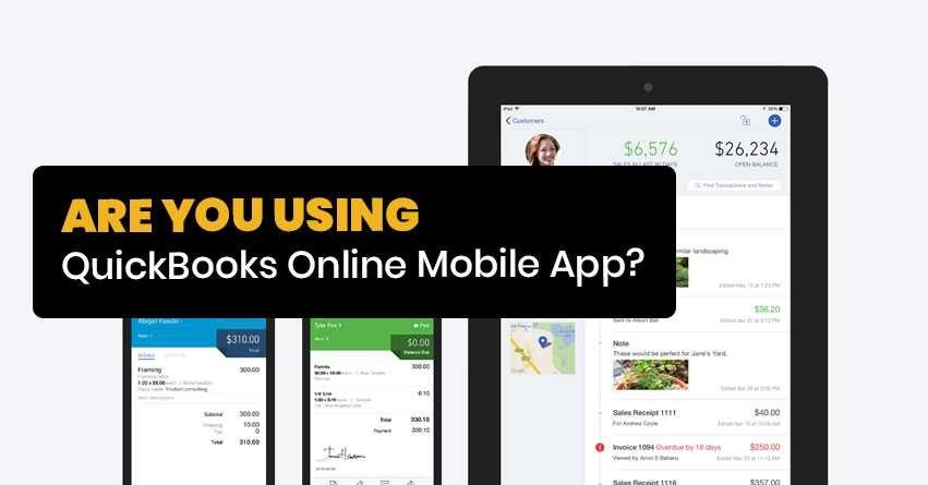 Ways to Use QuickBooks Online Mobile App?