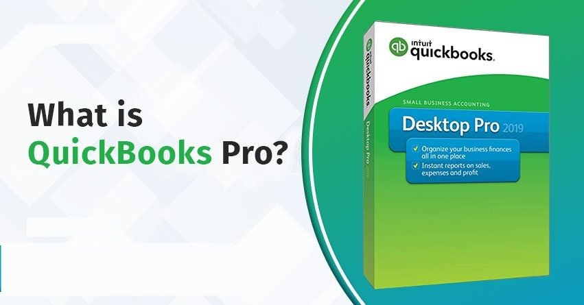 What is QuickBooks Pro? - A Comprehensive Guide