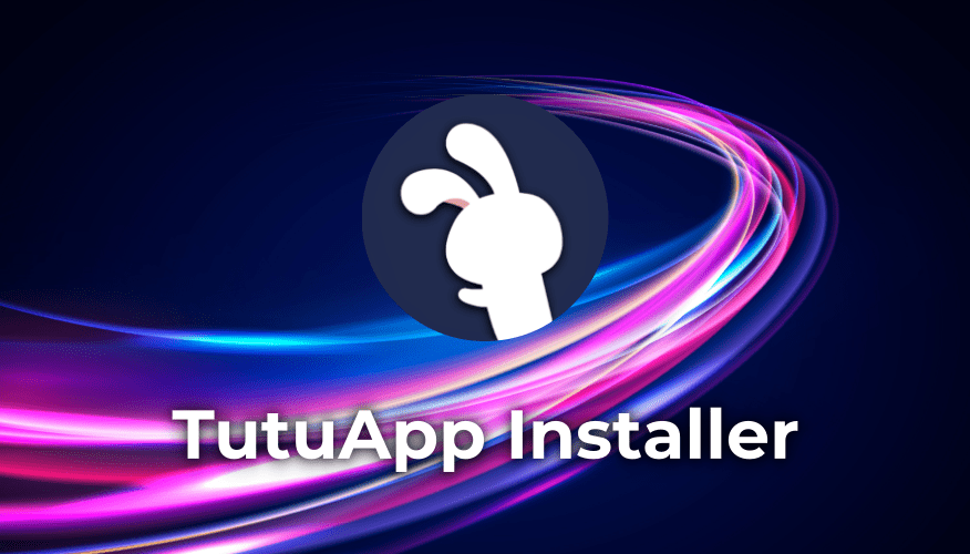 TutuApp Installer - Un-Official App Store for iOS and Android